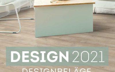 DESIGN 2021 – der neue Designbelag der Extraklasse!